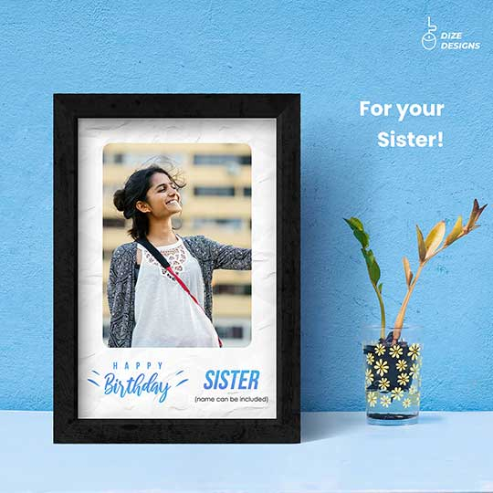 Birthday Frame for Sister
